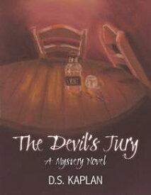 The Devil's Jury: A Mystery Novel【電子書籍】[ D. S. Kaplan ]