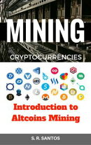 MINING CRYPTOCURRENCIES