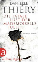 Die fatale Lust der Mademoiselle Julie