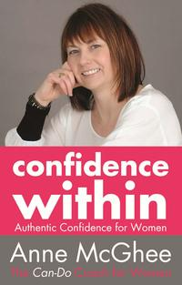 Confidence Within【電子書籍】[ Anne McGhee ]