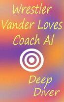 Wrestler Vander Loves Coach Al