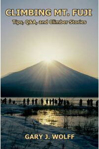 ClimbingMt.Fuji:Tips,Q&A,andClimberStories