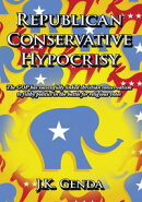 Republican Conservative Hypocrisy