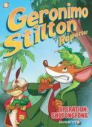 "Geronimo Stilton Reporter #1: ""Operation: Shufongfong"""