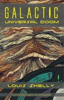 Galactic Universal Doom