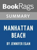 Summary & Study Guide: Manhattan Beach