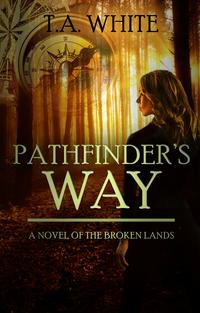 Pathfinder's Way【電子書籍】[ T.A. White ]