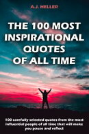 The 100 Most Inspirational Quotes Of All Time