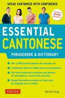 Essential Cantonese Phrasebook & Dictionary