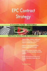 EPC Contract Strategy A Complete Guide - 2020 Edition【電子書籍】[ Gerardus Blokdyk ]