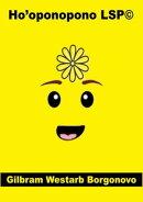 Ho'oponopono LSP© Gestão de conflitos pessoais com LEGO®