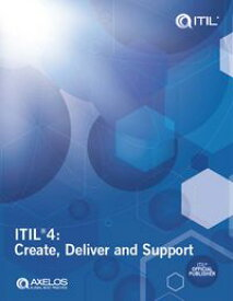 ITIL?4: Create, Deliver and Support【電子書籍】[ AXELOS Limited ]