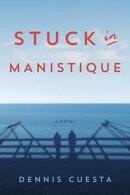 Stuck in Manistique