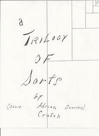 A Trilogy of SortsShort Stories【電子書籍】[ Adrian Crutch ]