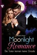 Moonlight Romance 16 – Romantic Thriller