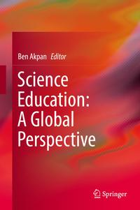 ScienceEducation:AGlobalPerspective