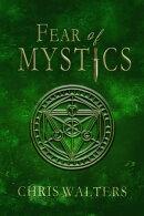 Fear of Mystics