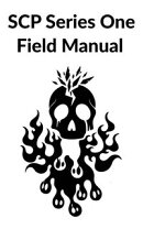 SCP Series One Field Manual
