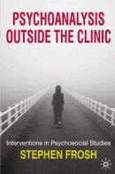 Psychoanalysis Outside the Clinic