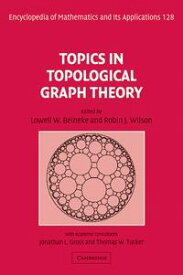 Topics in Topological Graph Theory【電子書籍】[ Jonathan L. Gross ]