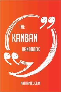 TheKanbanHandbook-EverythingYouNeedToKnowAboutKanban