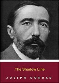 The Shadow Line【電子書籍】[ Joseph Conrad ]