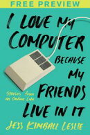 I Love My Computer Because My Friends Live in It (FREE PREVIEW ESSAY)