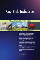 Key Risk Indicator A Complete Guide - 2020 Edition