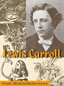Works Of Lewis Carroll. Illustrated: Alice's Adventures In Wonderland, Through The Looking-Glass, + 25 Other…