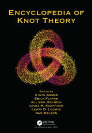 Encyclopedia of Knot Theory【電子書籍】