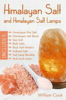 Himalayan Salt and Himalayan Salt Lamps