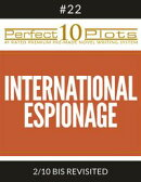 "Perfect 10 International Espionage Plots #22-2 ""BIS REVISITED"""