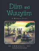Diim and Wuuyiim