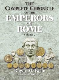 The Complete Chronicle of the Emperors of Rome; Vol. 2【電子書籍】[ Roger Kean ]