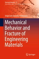 Mechanical Behavior and Fracture of Engineering Materials