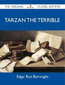 Tarzan the Terrible - The Original Classic Edition