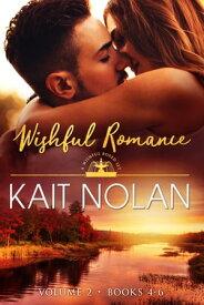Wishful Romance Volume 2 (Books 4-6)【電子書籍】[ Kait Nolan ]