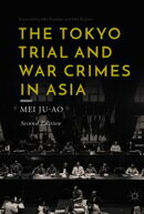The Tokyo Trial and War Crimes in Asia