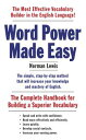 Word Power Made EasyThe Complete Handbook for Building a Superior Vocabulary【電子書籍】[ Norman Lewis ]
