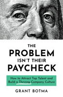 The Problem Isn't Their Paycheck