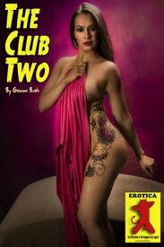 The Club 2【電子書籍】[ Gowan Bush ]