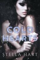 Cold Hearts: A Dark Captive Romance (Heartbreaker Prequel)