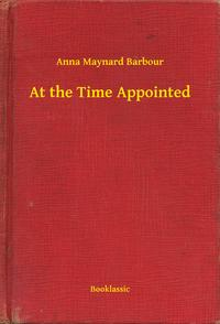AttheTimeAppointed