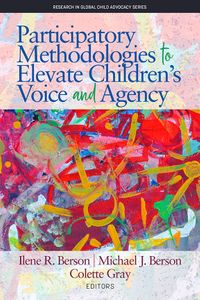 Participatory Methodologies to Elevate Children's Voice and Agency【電子書籍】