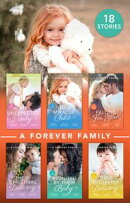 A Forever Family Collection (Mills & Boon e-Book Collections)