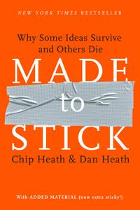 Made to StickWhy Some Ideas Survive and Others Die【電子書籍】[ Dan Heath ]