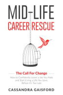Mid-Life Career Rescue: The Call for Change 2020