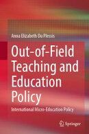 Out-of-Field Teaching and Education Policy
