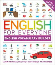 English for Everyone: English Vocabulary Builder【電子書籍】[ DK ]