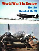 World War 2 In Review No. 56: Heinkel He 111